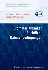 Biomaterialbanken - Rechtliche Rahmenbedingungen