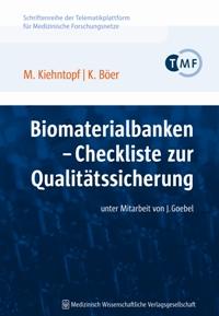 Biomaterialbanken - Checkliste zur Qualitätssicherung